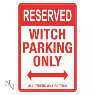 Witch Parking Sign 43cm